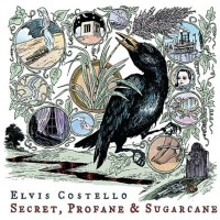 Purchase Elvis Costello - Secret, Profane And Sugarcane