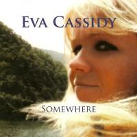 Purchase Eva Cassidy - Somewhere