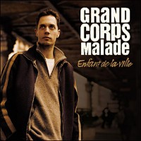 Purchase Grand Corps Malade - Enfant De La Ville