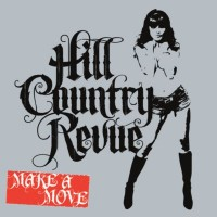 Purchase Hill Country Revue - Make A Move
