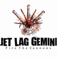 Purchase Jet Lag Gemini - Fire The Cannons