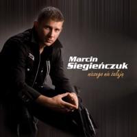 Purchase Marcin Siegieńczuk - Niczego Nie Żałuję