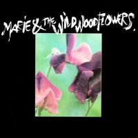 Purchase Marie & The Wildwood Flowers - Marie & The Wildwood Flowers
