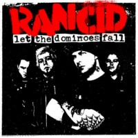 Purchase Rancid - Let The Dominoes Fall