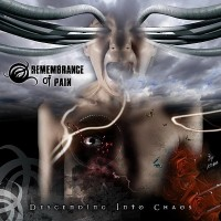Purchase Remembrance of Pain - Descending Into Chaos