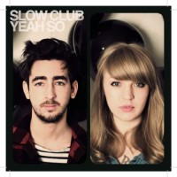 Purchase Slow Club - Yeah So