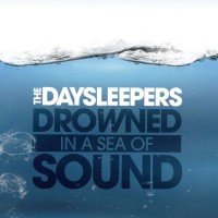 Purchase The Daysleepers - Drowned In a Sea of Sound