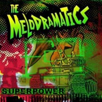 Purchase The Melodramatics - Superpower