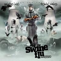 Purchase Tony Yayo - The Swine Flu