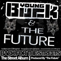 Purchase Young Buck & The Future - Back For The Streets