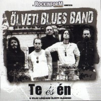 Purchase Ölveti Blues Band - Te És Én