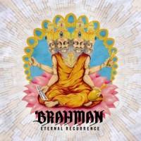 Purchase Brahman - Eternal Recurrence