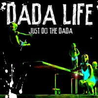 Purchase Dada Life - Just Do The Dada