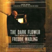 Purchase Freddie Wadling - The Dark Flower (Den Mörka Blomman) CD1