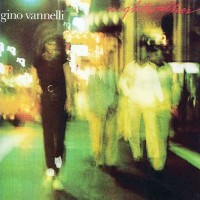 Purchase Gino Vannelli - Nightwalker / Black Cars