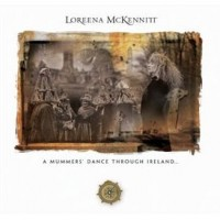 Purchase Loreena McKennitt - A Mummer's Dance Throught