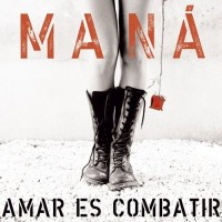 Purchase Mana - Amar Es Combatir