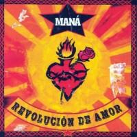 Purchase Mana - Revolución De Amor