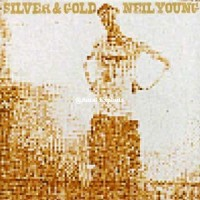 Purchase Neil Young - Silver & Gold