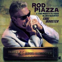 Purchase Rod Piazza & The Mighty Flyers Blues Quartet - Soul Monster