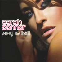 Purchase Sarah Connor - Sexy As Hell