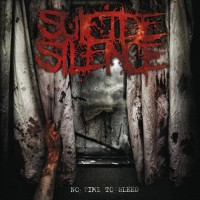 Purchase Suicide Silence - No Time to Bleed
