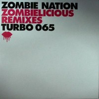 Purchase Zombie Nation - Zombielicious Remixes (Vinyl)