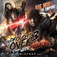 Purchase VA - Big Mike & The Empire - The Drought Is Over 3