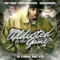 Purchase VA - Big Mike - Addicted To The Game Pt.2