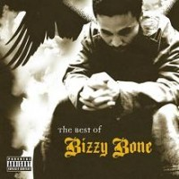 Purchase Bizzy Bone - The Best Of Bizzy Bone