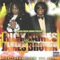 Purchase Black Reign Sound - Black Reign Sound - Rick James Meets James Brown