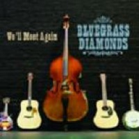 Purchase Bluegrass Diamonds - We'll Meet Again