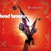 Purchase Brad Brooks - Spill Collateral Love