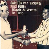 Purchase Carlton Patterson & King Tubbys - Black & White In Dub