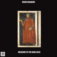 Purchase David Grahame - Welcome To The Dark Ages