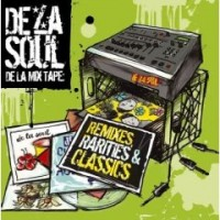 Purchase VA - De La Mix Tape Remixes Rarities & Classics