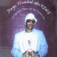 Purchase Diego Trinidad - Living Like There Is No Tomorr