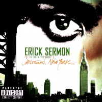 Purchase Erick Sermon - Chilltown New York