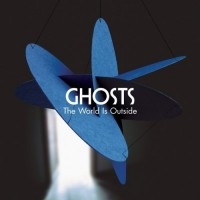 Purchase Ghosts - The World Is Outside
