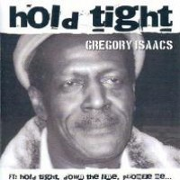 Purchase Gregory Isaacs - Hold Tight