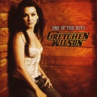 Purchase Gretchen Wilson - One Of The Boys