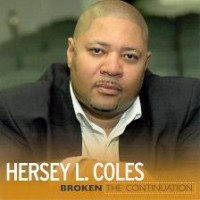 Purchase Hersey L. Coles - Broken The Continuation