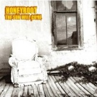 Purchase Honeyroot - The Sun Will Come