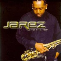 Purchase Jarez - To The Top
