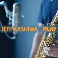 Purchase Jeff Kashiwa - Play