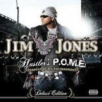 Purchase Jim Jones - Hustler's P.O.M.E. CD1