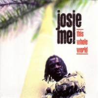 Purchase Josie Mel - This Whole World