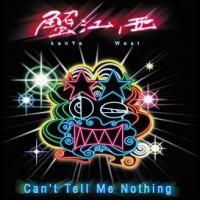Purchase VA - Kanye West - Cant Tell Me Nothing