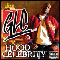 Purchase GLC - Kanye West presents GLC -  Hood Celebrity