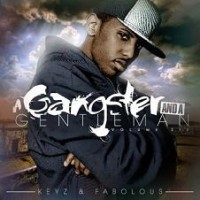 Purchase Fabolous - Keyz & Fabolous - A Gangster & A Gentleman Vol.6